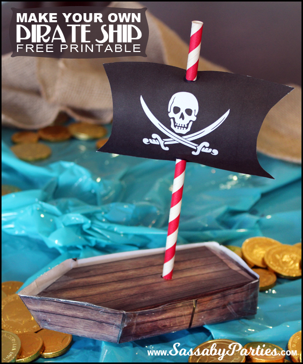 Make your own Pirate Ship free printable. Only at the Sassaby Parties Blog